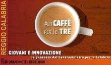 Reggio Calabria, Appuntamento con #UnCaffèPerLeTre